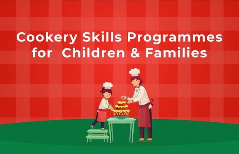Cookery Skills Programmes for Parents and Families