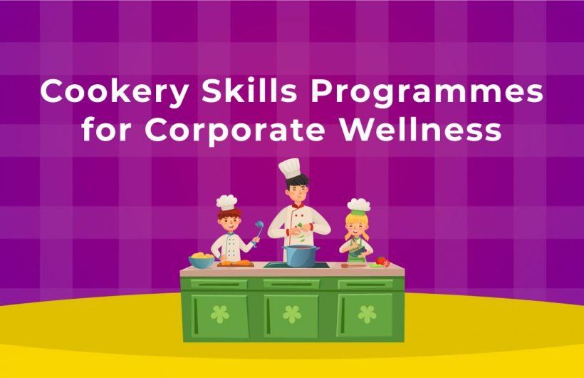 Cookery Skills Programmes for Corporate Wellness