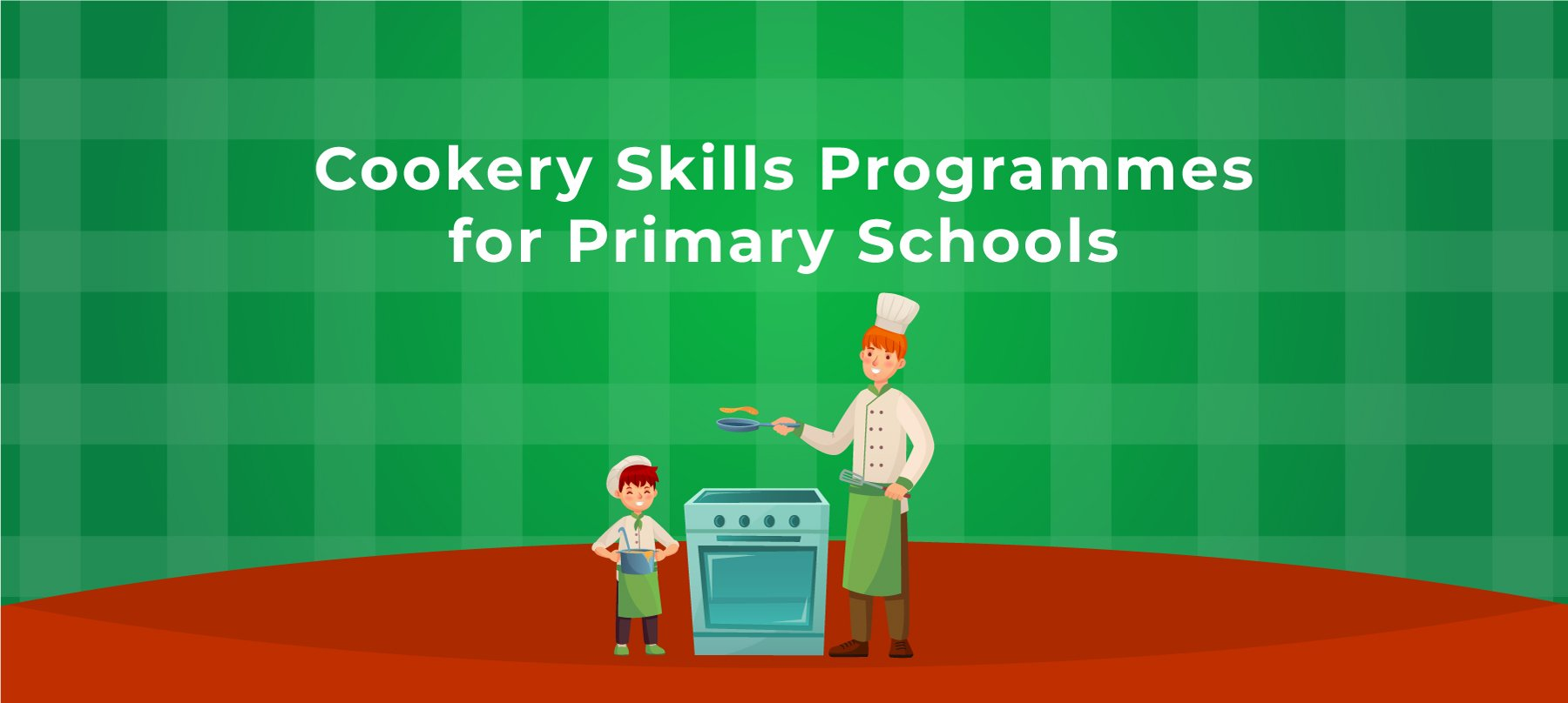Cookery Skills Programmes for Primary Schools